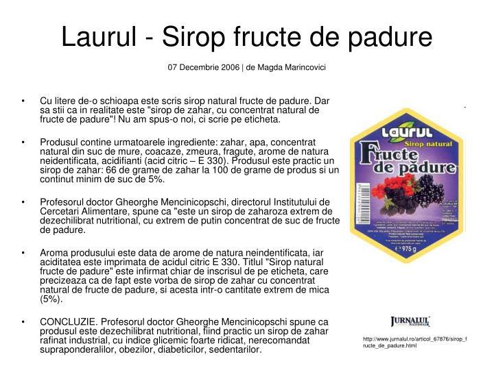 Laurul - Sirop fructe de padure