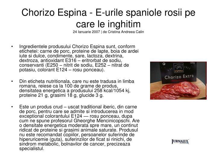 Chorizo Espina - E-urile spaniole rosii pe care le inghitim