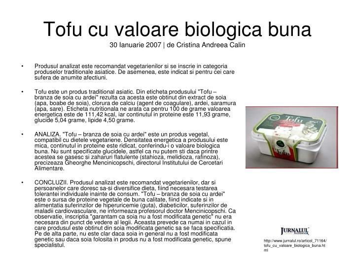 Tofu cu valoare biologica buna