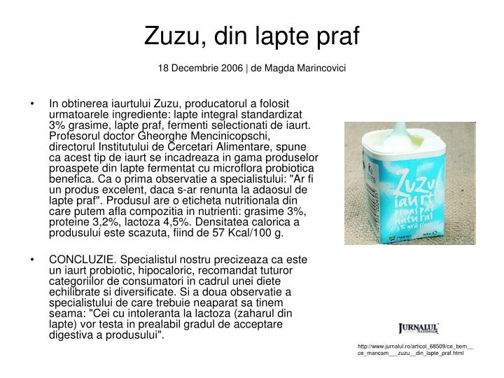Zuzu, din lapte praf