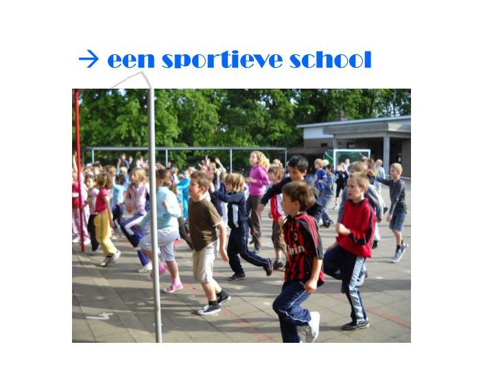  een sportieve school