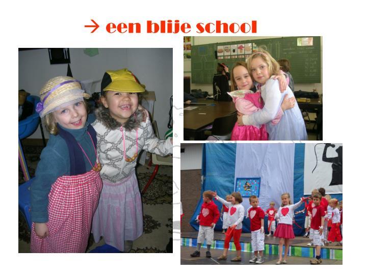  een blije school