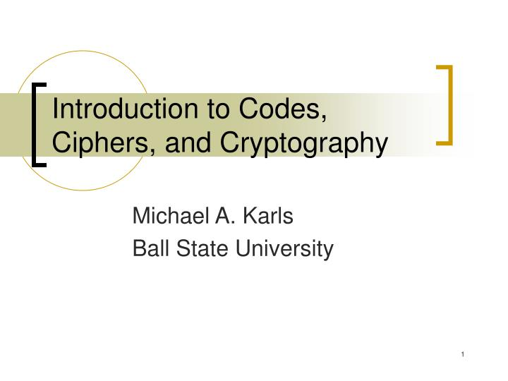 a study of cryptography and the use of mathematical codes Vootkuri kranthi, btech cryptography & mathematical puzzles, amrita university (2018) answered jun 2, 2017 with the rise in technology study of cryptography is mustfirst and foremost cryptography is used for encryption and decryption of data.