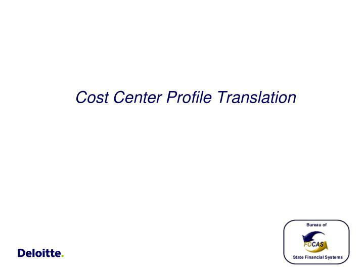 Cost Center Profile Translation