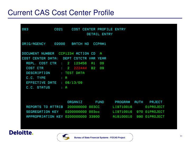Current CAS Cost Center Profile