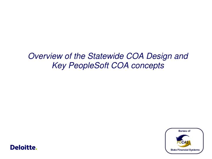 Overview of the Statewide COA Design and