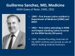 guillermo sanchez md medicine mgh dates of note 1949 1952