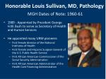honorable louis sullivan md pathology mgh dates of note 1960 61
