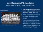 lloyd ferguson md medicine mgh date of note 1960 1964 1966