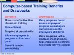 computer based training benefits and drawbacks
