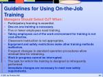 guidelines for using on the job training
