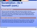 socialization do it yourself cont