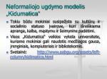 neformaliojo ugdymo modelis kidumatica2