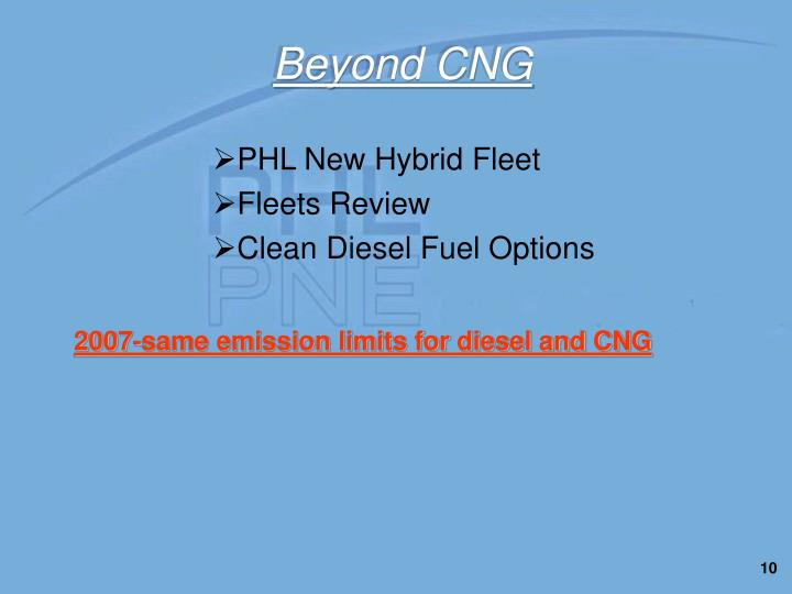 Beyond CNG