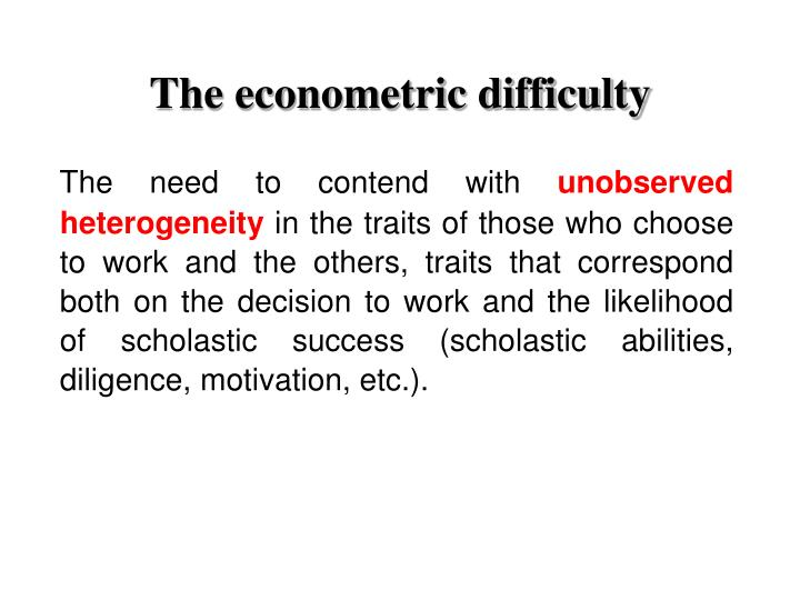 The econometric difficulty