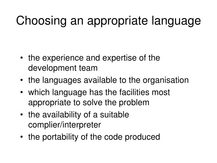 Choosing an appropriate language