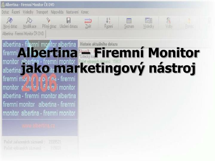 albertina firemn monitor jako marketingov n stroj n.