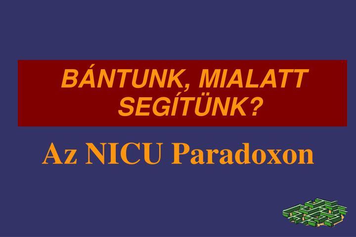 Az NICU Paradoxon