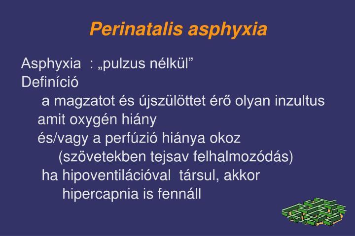 Perinatalis asphyxia