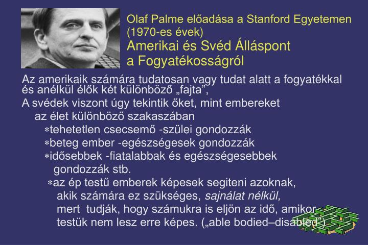 Olaf Palme előadása a Stanford Egyetemen