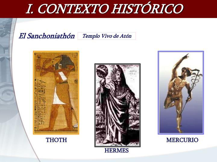 I. CONTEXTO HISTÓRICO