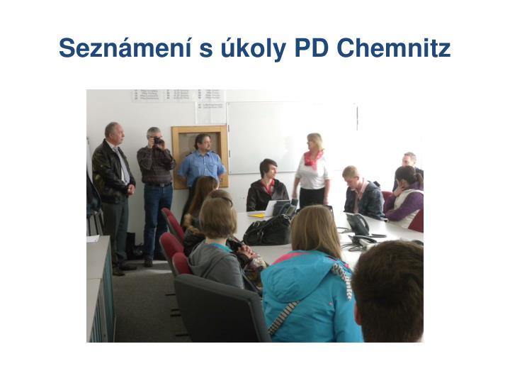 Seznámení s úkoly PD Chemnitz