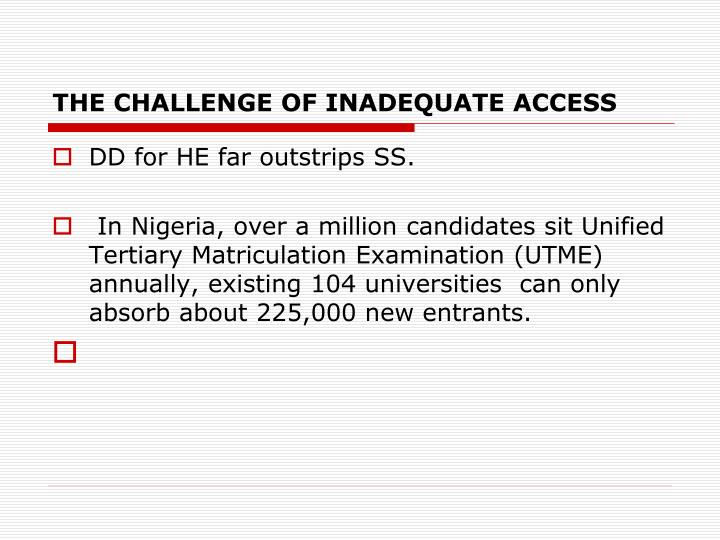 The challenge of inadequate access
