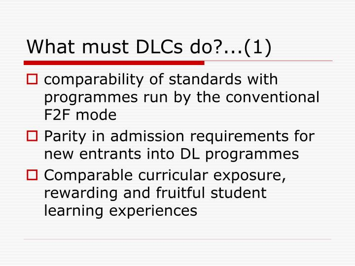 What must DLCs do?...(1)