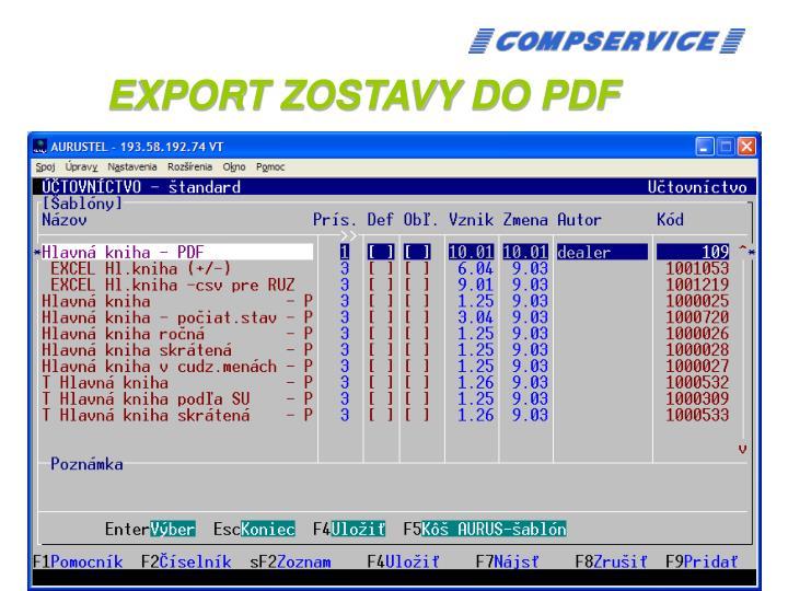 EXPORT ZOSTAVY DO PDF