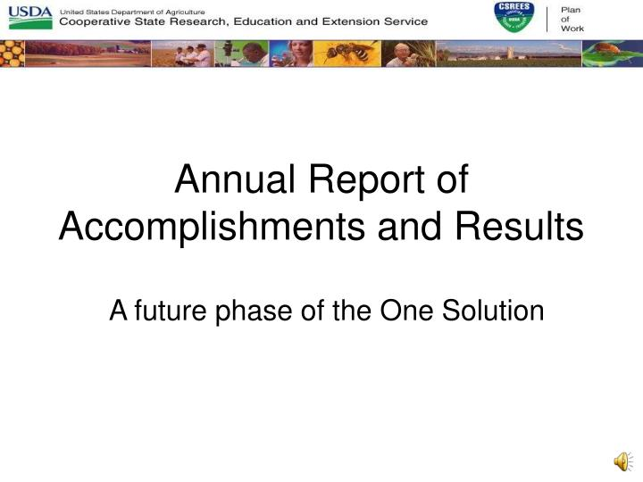 Annual Report of Accomplishments and Results