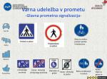 varna udele ba v prometu glavna prometna signalizacija