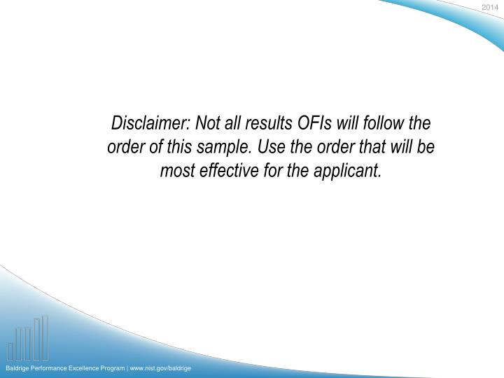 Disclaimer: Not all results OFIs will follow the order of this sample. Use the order that will be most effective for the applicant.