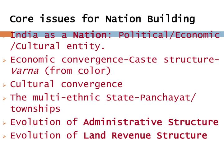 Core issues for Nation Building