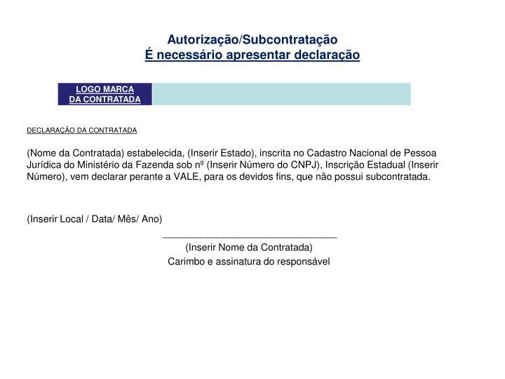 Autorização/Subcontratação