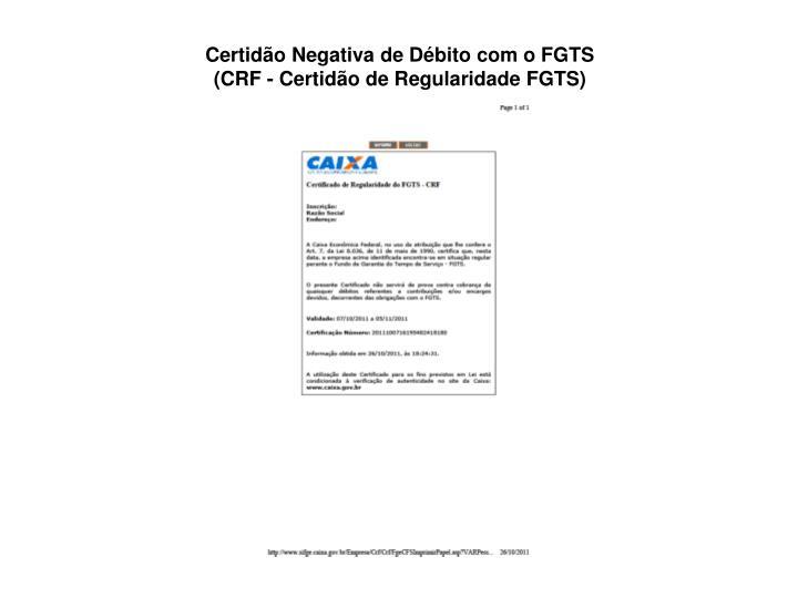 Certidão Negativa de Débito com o FGTS