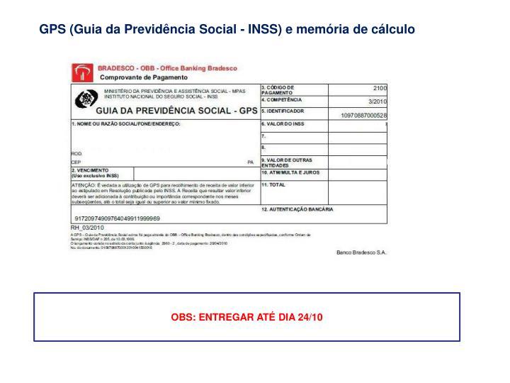 GPS (Guia da Previdência Social - INSS) e memória de cálculo