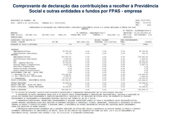 Comprovante de declaração das contribuições a recolher à Previdência Social e outras entidades e fundos por FPAS - empresa