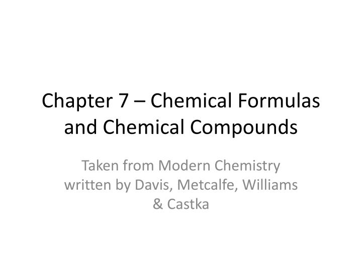 chapter 7 chemical formulas and chemical compounds n.