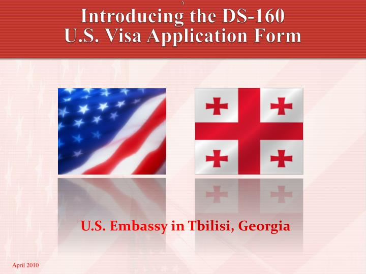 PPT - A Introducing the DS-160 U S  Visa Application Form