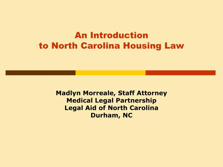 an introduction to north carolina housing law n.