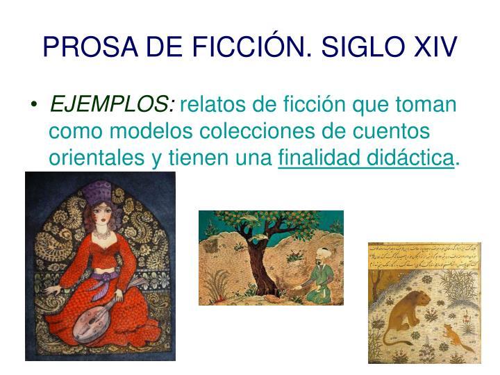 PROSA DE FICCIÓN. SIGLO XIV