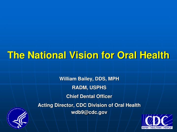 the national vision for oral health n.