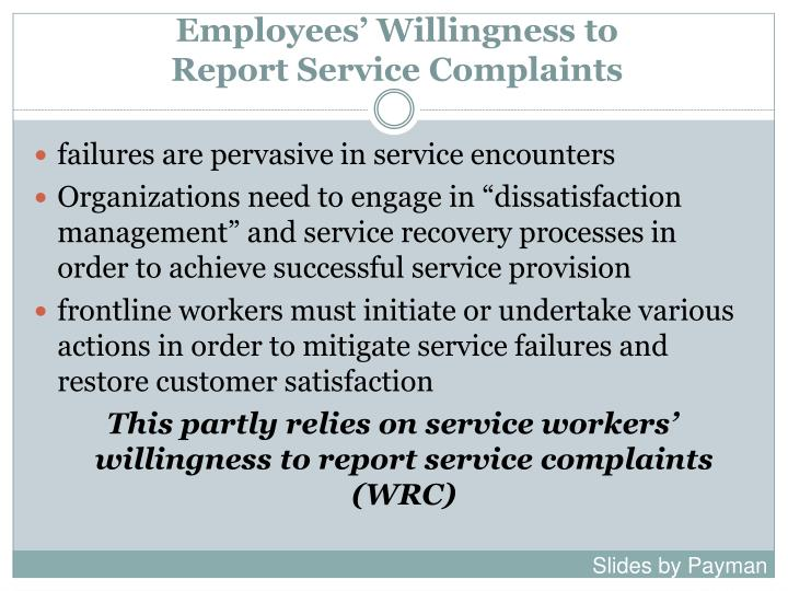 Employees willingness to report service complaints