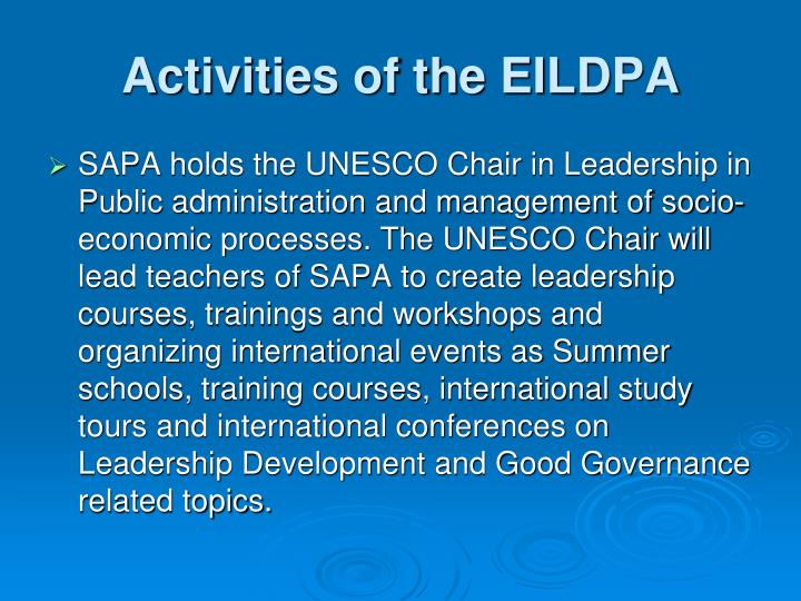 Activities of the EILDPA