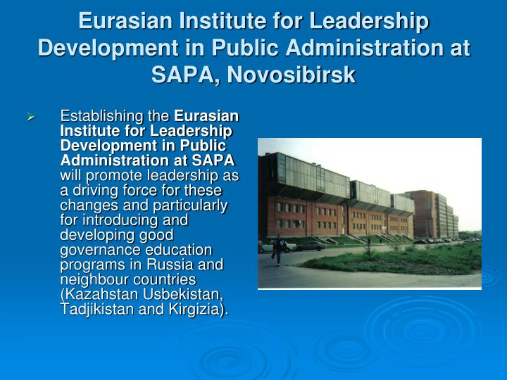Eurasian institute for leadership development in public administration at sapa novosibirsk