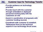 customer input for technology transfer