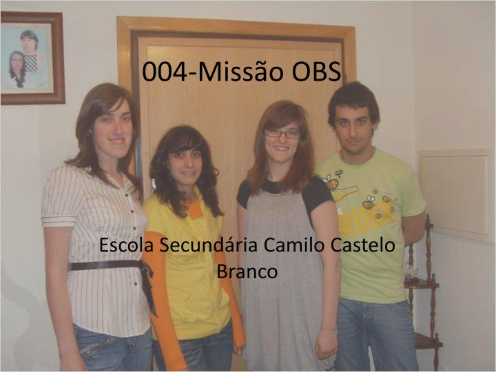 004 miss o obs