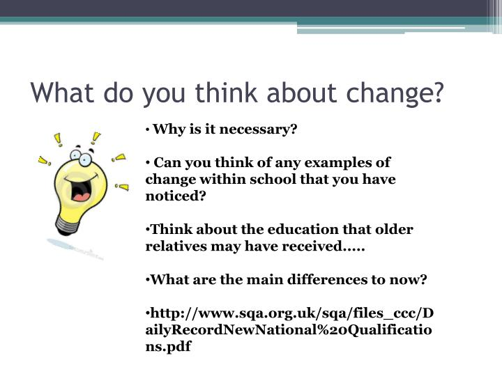 What do you think about change