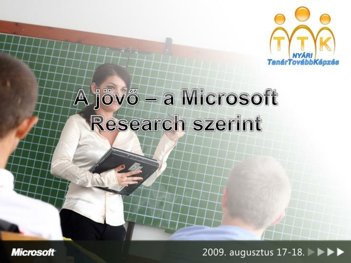 A jövő – a Microsoft Research szerint