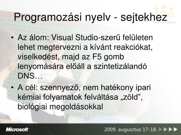 Programozási nyelv - sejtekhez